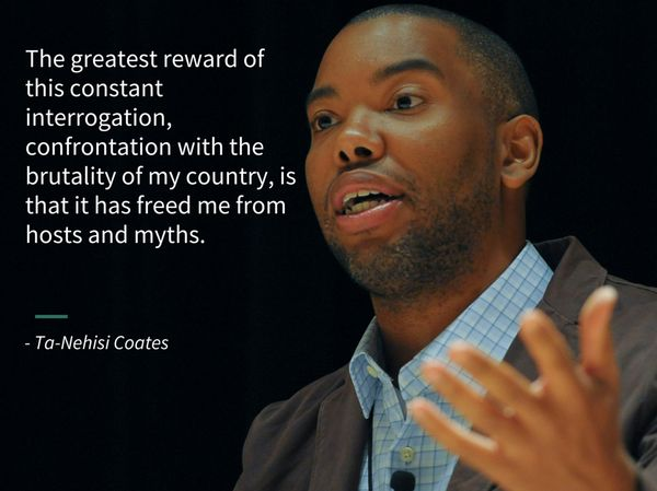 15 Powerful Ta-Nehisi Coates' Quotes To Make You Want To