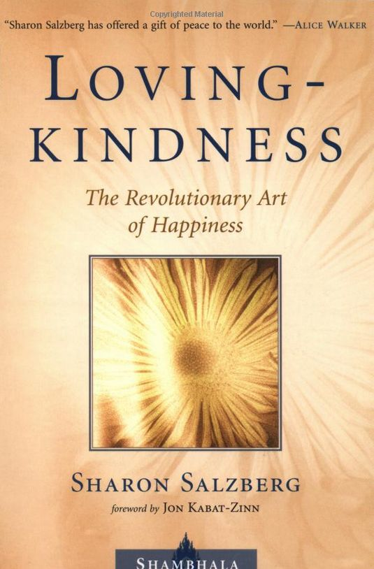 "<a href=""http://www.amazon.com/Lovingkindness-Revolutionary-Happiness-Shambhala-Classics/dp/157062903X?tag=thehuffingtop-20"""