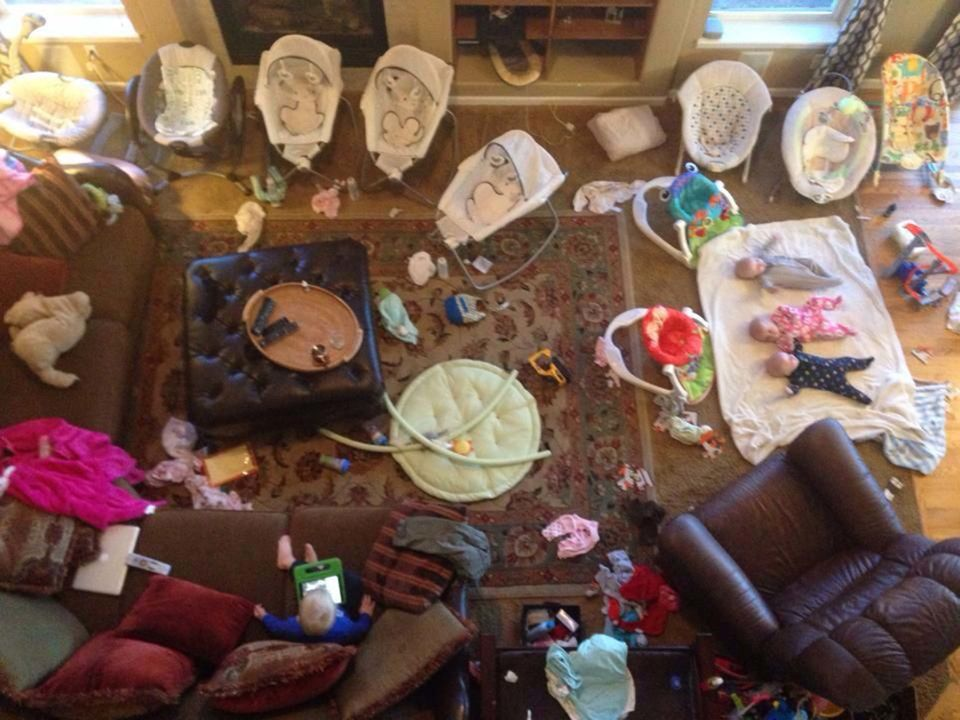 """It means your living room looking like this all the time when you have triplet babies, a 3-year-old, and a 5-year-old!"""