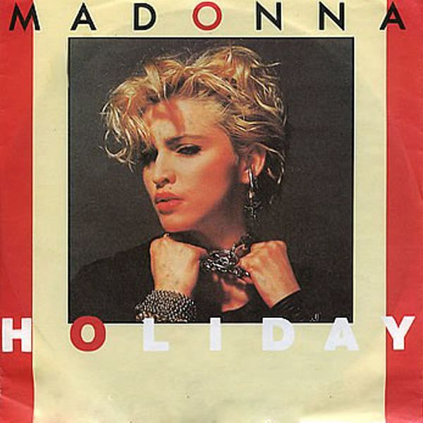"<strong>Billboard peak:</strong> No. 16 <br> <br> ""Holiday"" is further evidence of Madonna's longevity. It was her first  hit"