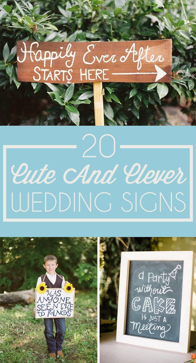 20 And Clever Wedding Signs That Add A Somethin To The 20 and clever wedding signs that add a