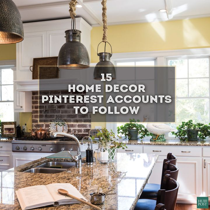 Want To Decorate Your Home  Follow These 15 Pinterest Accounts   HuffPost. Want To Decorate Your Home  Follow These 15 Pinterest Accounts