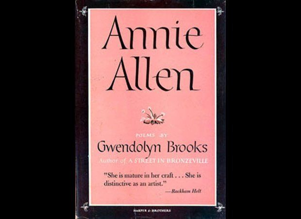 """Annie Allen"" by Gwendolyn Brooks (1949)"