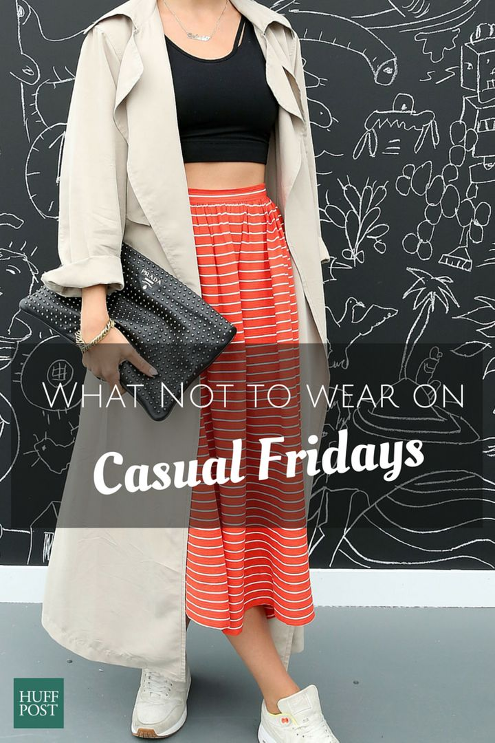 ad409dc1b184 What NOT To Wear On Casual Fridays, Ever. Take Notes. | HuffPost Life