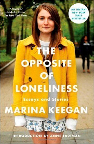 """When Marina Keegan wasn't tapped to join one of Yale's secret societies, she gave herself less than two hours to"