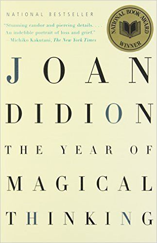 """Joan Didion's memoir 'The Year of Magical Thinking' is about grieving for her husband, fellow writer John Gregory Dunne. ..."