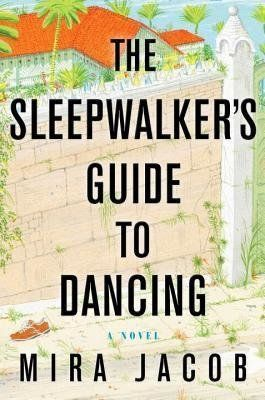 In 2014, Mira Jacob released her debut, <em>The Sleepwalker's Guide to Dancing</em>, a sprawling epic about a famil