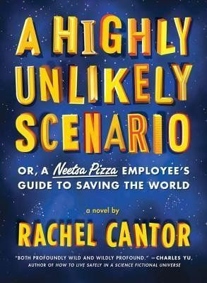 It was with 2014's <em>A Highly Unlikely Scenario: or, a Neetsa Pizza Employee's Guide to Saving the World</e
