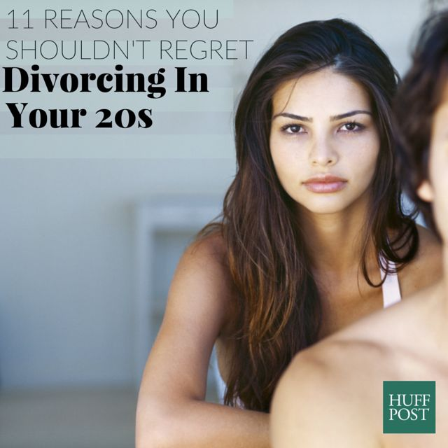 11 Reasons You Shouldn't Regret Divorcing In Your 20s