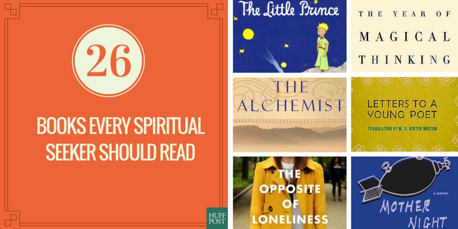 26 Books Every U0027Spiritual But Not Religiousu0027 Seeker Should Read |  HuffPost