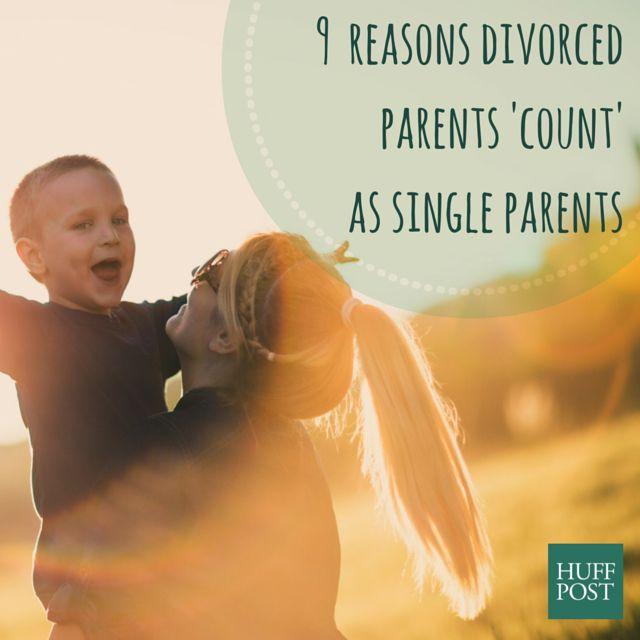 Reasons Divorced Parents      Count      As Single Parents Too   The     Single   parent   Single parent