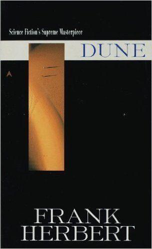"<a href=""http://www.amazon.com/Dune-Frank-Herbert/dp/0441172717/ref=sr_1_1?amp=&ie=UTF8&keywords=dune&pebp=1440622427353&peri"