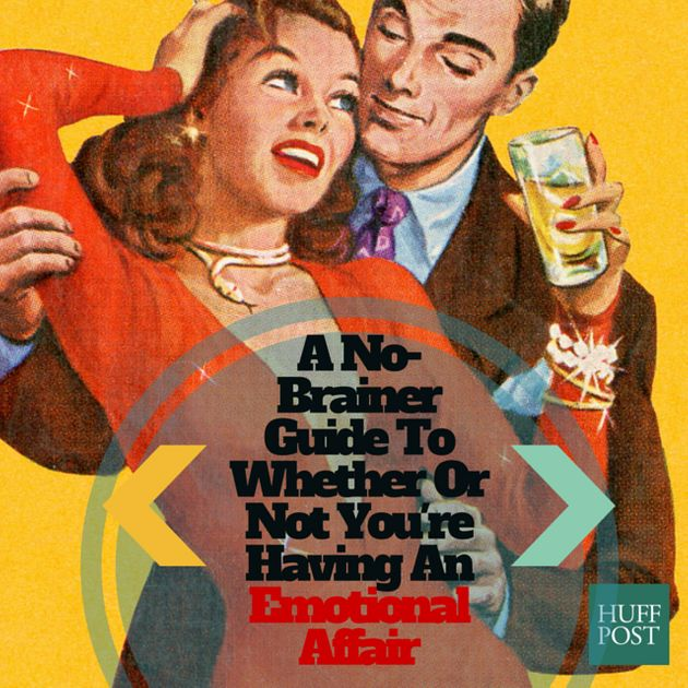 This Is What An Emotional Affair Is -- And What It
