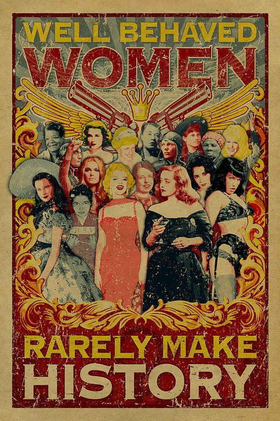 """<em>Buy it <a href=""""https://www.etsy.com/listing/189685024/well-behaved-women-rarely-make-history?ga_order=most_relevant"""">her"""