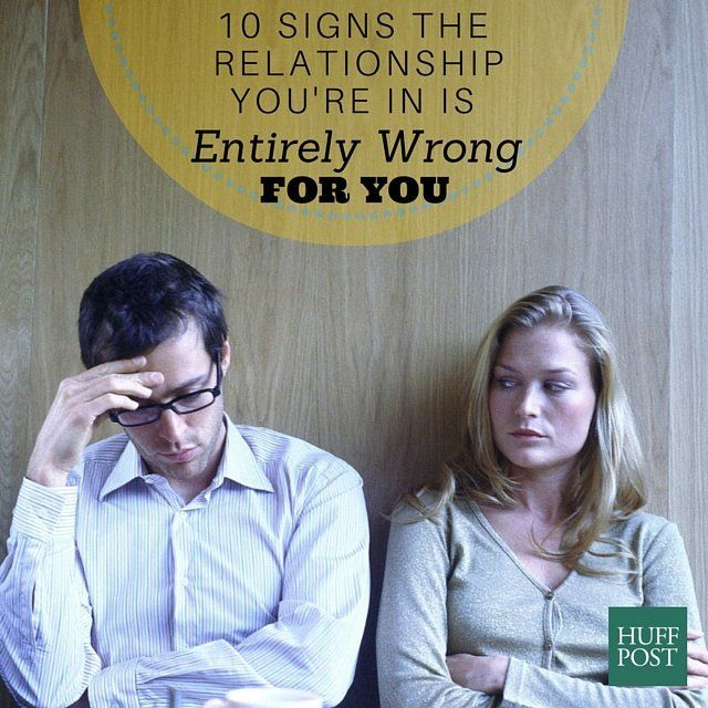 Ten signs youre dating the wrong person