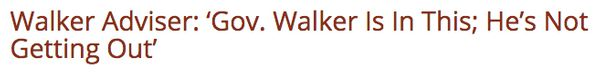 """<a href=""""http://dailycaller.com/2015/09/20/walker-advisor-governor-walker-is-in-this-hes-not-getting-out/"""">Oh?</a>"""