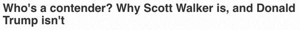 "<a href=""http://www.usatoday.com/story/news/politics/elections/2015/07/13/first-take-scott-walker-donald-trump/30030925/"">Ouc"