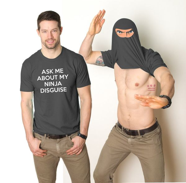 "Some people want any excuse to show their abs. This <a href=""https://www.crazydogtshirts.com/ask-me-about-my-ninja-disguise-s"