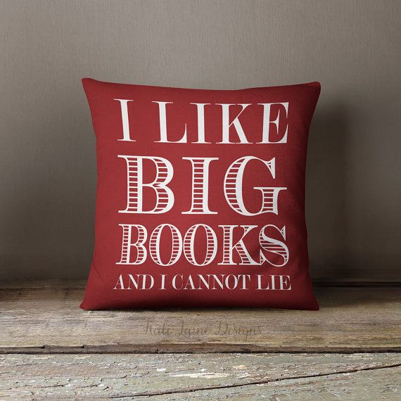 """<a href=""""https://www.etsy.com/listing/242635041/i-like-big-books-and-i-cannot-lie-throw"""">KaliLaineDesigns/Etsy</a>"""
