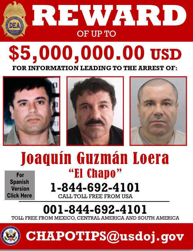 The DEA is offering a $5 million reward for information leading to Guzmán's arrest.