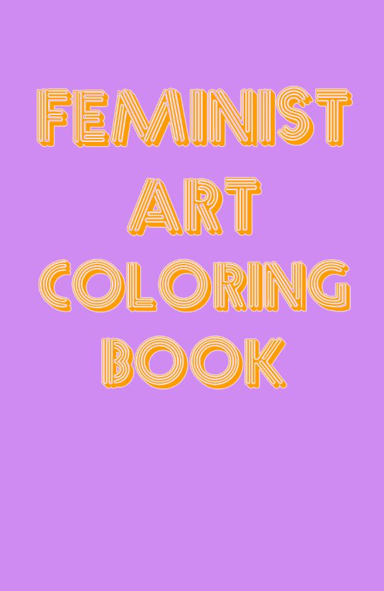 Holy Frida Kahlo, It\'s A Feminist Art Coloring Book | HuffPost