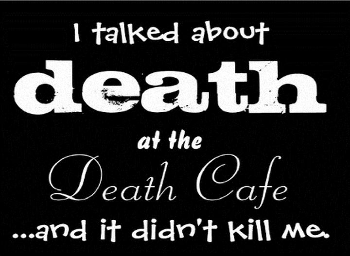 A logo and slogan from the Columbus, Ohio Death Cafe, which Lizzy Miles organizers. The cafe began in July 2012 and was the f