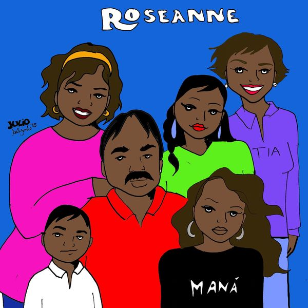 """""""This 'Roseanne' is made up of a Mexican family living in Huntington Park."""""""