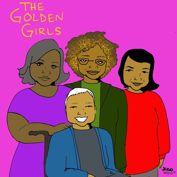 """""""This version of 'Golden Girls' is all about social justice and it stars Miss Major Griffin-Gracy, Angela Davis, Dolores Huer"""