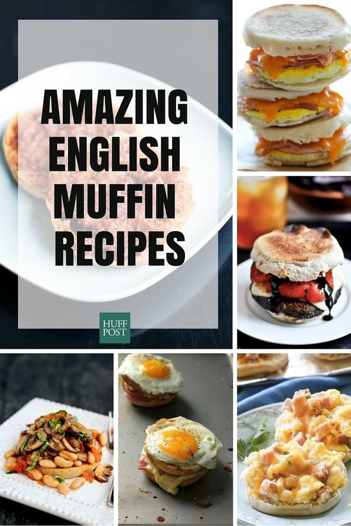 20 Delicious Meals To Make With English Muffins Huffpost Life