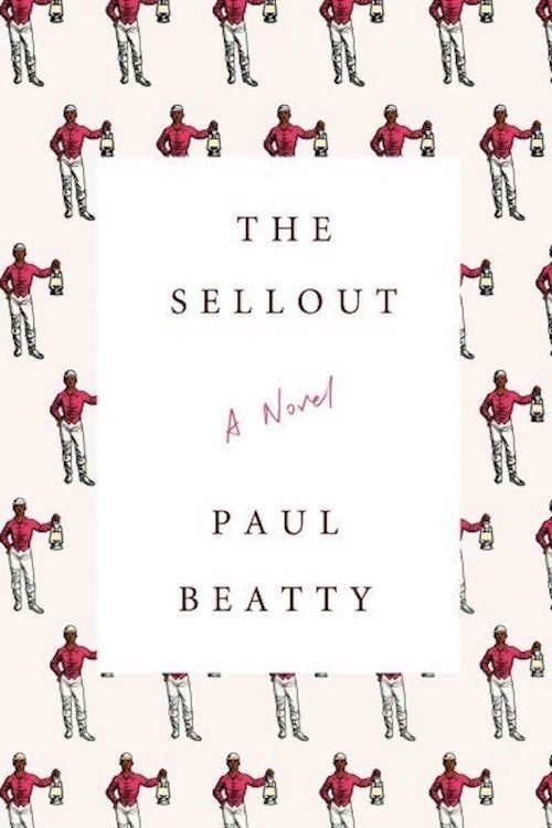 "<strong><i><a href=""http://www.amazon.com/Sellout-Novel-Paul-Beatty/dp/0374260508/ref=sr_1_1?amp=&ie=UTF8&keywords=the+sellou"