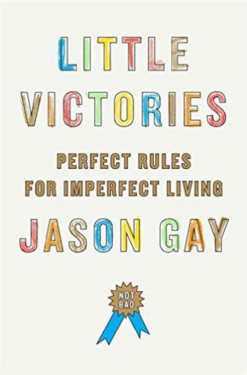 "<i><strong><a href=""http://www.amazon.com/Little-Victories-Perfect-Imperfect-Living/dp/0385539460/ref=sr_1_1?amp=&ie=UTF8&key"