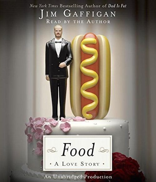 "<strong><i><a href=""http://www.amazon.com/Food-Love-Story-Jim-Gaffigan/dp/080414043X/ref=sr_1_1?amp=&ie=UTF8&keywords=food+a+"