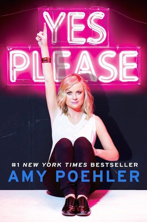 "<strong><a href=""http://www.amazon.com/Yes-Please-Amy-Poehler/dp/006226835X/ref=sr_1_1?amp=&ie=UTF8&keywords=yes+please&qid=1"