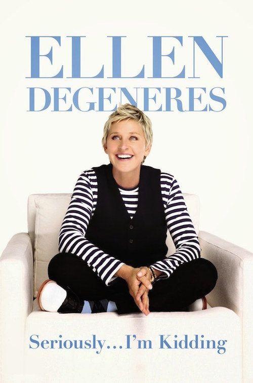 """<strong><i><a href=""""http://www.amazon.com/Seriously-Im-Kidding-Ellen-DeGeneres/dp/0446585041/ref=sr_1_1?amp=&ie=UTF8&keywords"""