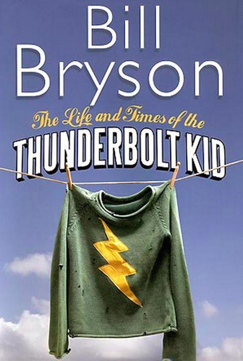 "<strong><i><a href=""http://www.amazon.com/Life-Times-Thunderbolt-Kid-Hardcover/dp/B00E84LXQ4/ref=sr_1_2?amp=&ie=UTF8&keywords"