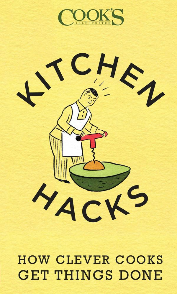 """You can read many more tips like these in """"<a href=""""http://www.amazon.com/Kitchen-Hacks-Clever-Cooks-Things/dp/1940352002/ref"""
