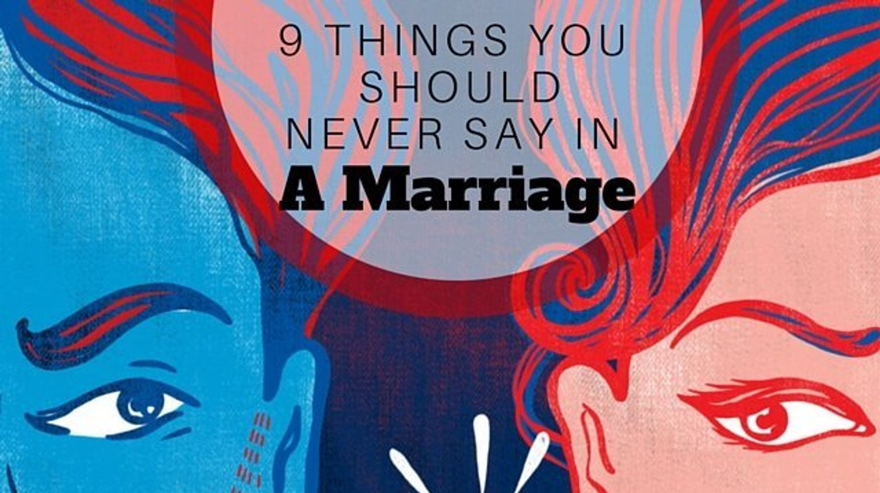 If Your Spouse Says These 9 Things, Your Marriage May Be In