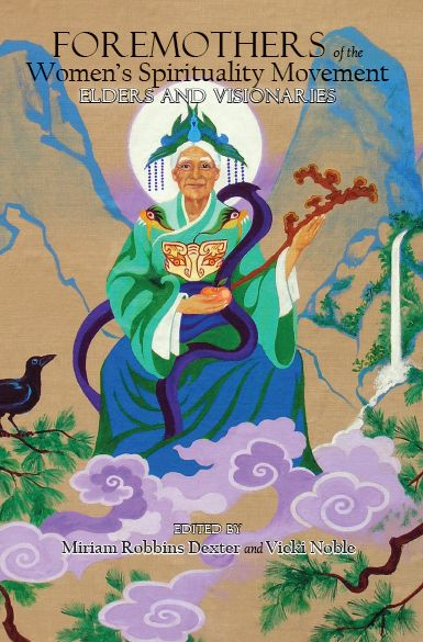 New Anthology Celebrates The Foremothers Of The Women's Spirituality