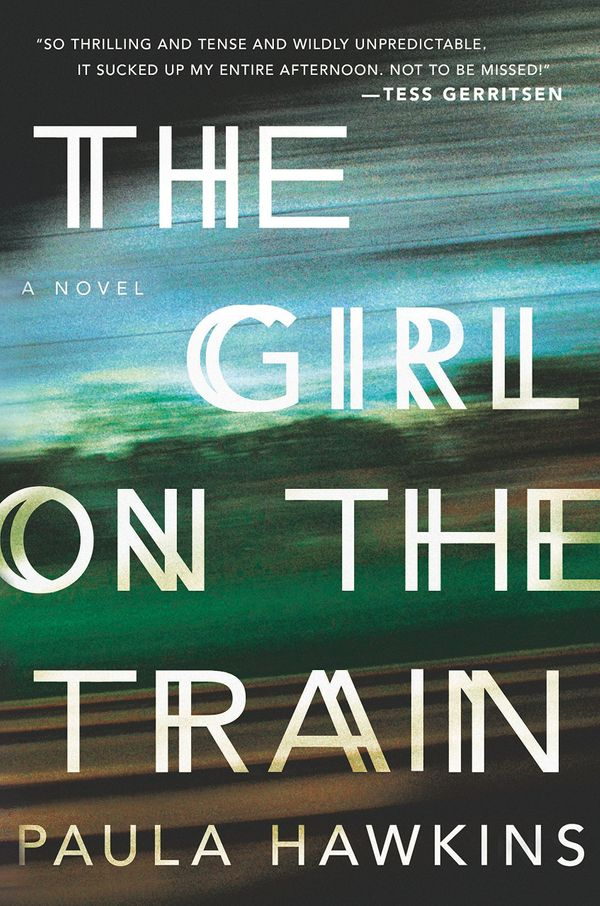 "<i><strong><a href=""http://www.amazon.com/The-Girl-Train-A-Novel-ebook/dp/B00L9B7IKE?tag=thehuffingtop-20"">The Girl on the Tr"