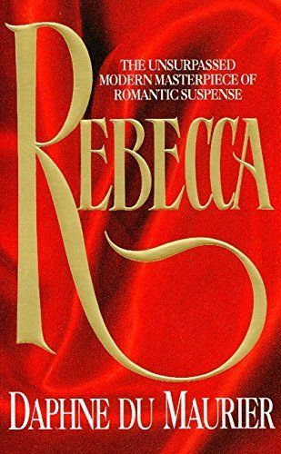 "<strong><a href=""http://www.amazon.com/Rebecca-Daphne-Du-Maurier/dp/0380778556?tag=thehuffingtop-20""><i>Rebecca</i></a> by Da"