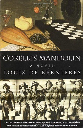 "<strong><a href=""http://www.amazon.com/Corellis-Mandolin-Novel-Louis-Bernieres/dp/067976397X/ref=sr_1_1?amp=&ie=UTF8&keywords"