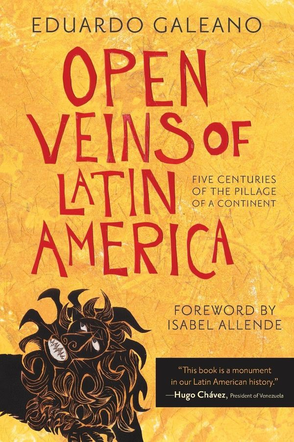 """This book is one of the most politically, socially and culturally relevant books to have ever been written about Latin Ameri"
