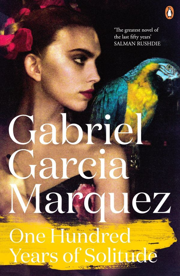 "<i>""One Hundred Years of Solitude</i> by Gabriel Garcia Marquez exploded my heart and mind as only this devilishly evoca"