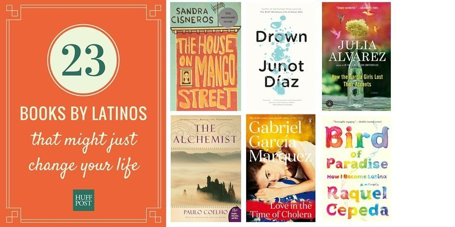 23 Books By Latinos That Might Just Change Your Life Huffpost
