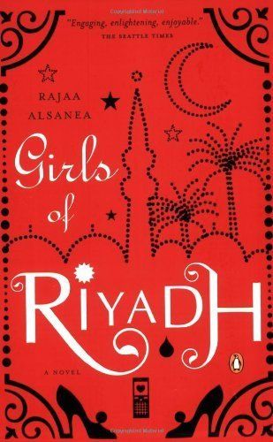 "<strong><a href=""http://amzn.to/1NYTu2g"">Girls of Riyadh</a></strong><br>by Rajaa Alsanea<br><br><i>""When Rajaa Alsanea boldl"