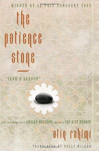 "<strong><a href=""http://amzn.to/1Nluvpp"">The Patience Stone</a></strong><br>by&nbsp;Atiq Rahimi<br><br><i>&ldquo;For far too"