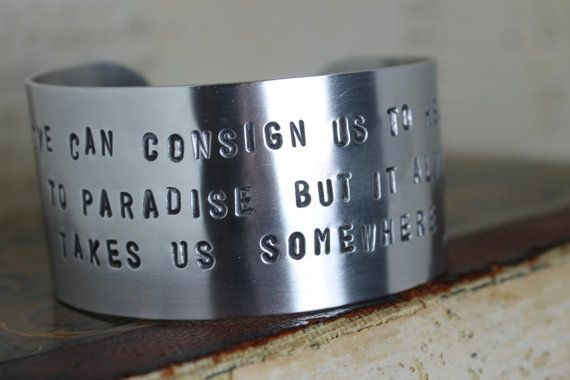 "Get the&nbsp;<a href=""https://www.etsy.com/listing/217648861/paulo-coehlo-stamped-cuff-inspirational?ga_order=most_relevant&a"