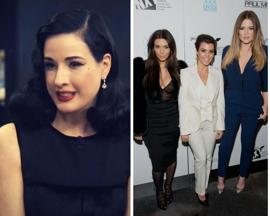 Dita Von Teese and Kardashians