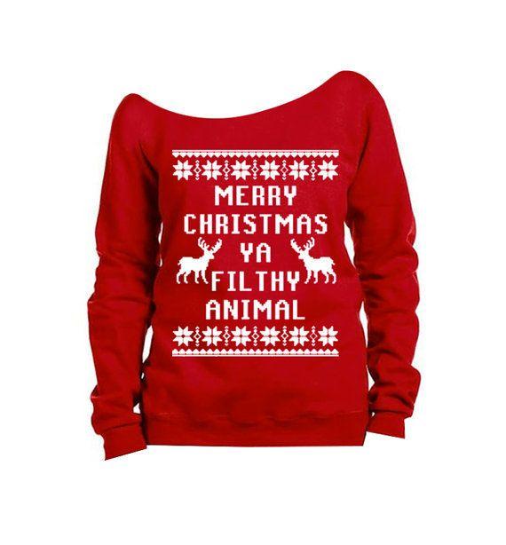 "Merry Christmas Ya Filthy Animal Sweater $20, <a href=""https://www.etsy.com/listing/255913134/merry-christmas-ya-filthy-anima"