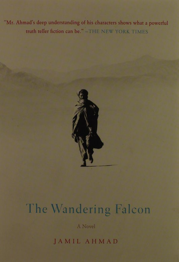 "<strong><a href=""http://amzn.to/1NI07vS"">The Wandering Falcon</a></strong><br>by&nbsp;Jamil Ahmad<br><br><i>""A remarkable, aw"